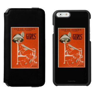 """Clyde Fitch's Greatest Comedy, """"Girls"""" Theatre 2 Incipio Watson™ iPhone 6 Wallet Case"""