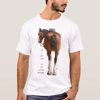Clydesdale Butt Look Small T-Shirt