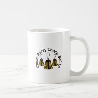 Cmon Ring Those Bells Coffee Mug