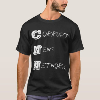 CNN- corrupt news network T-Shirt