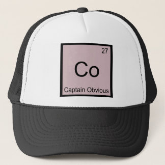 Co - Captain Obvious Chemistry Element Symbol Tee Trucker Hat