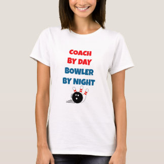 Coach by Day Bowler by Night T-Shirt