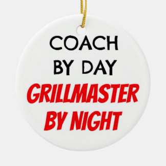 Coach by Day Grillmaster by Night Ceramic Ornament