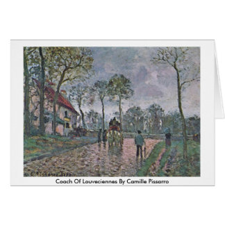 Coach Of Louveciennes By Camille Pissarro Card