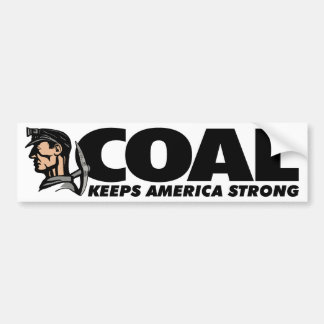 COAL KEEPS AMERICA STRONG BUMPER STICKER