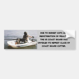 Coast Guard Budget Cuts Bumper Sticker