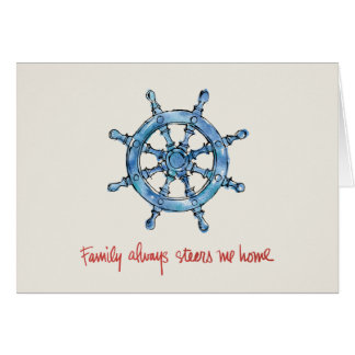 Coastal Quote   Family Always Steers me Home Card