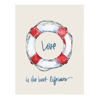Coastal Quote | Love is the best lifesaver Postcard