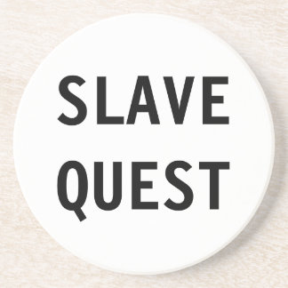 Coaster Slave Quest