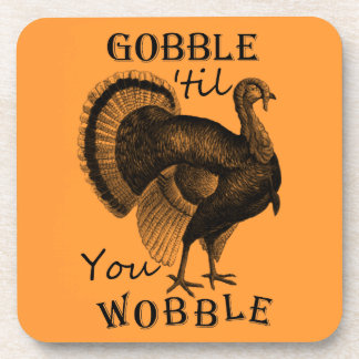 Coasters -T'giving Turkey Gobble-til-You-Wobble