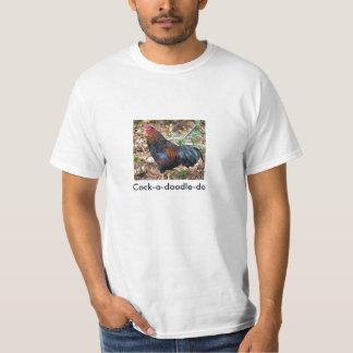 Cock-a-doodle-do T-shirt