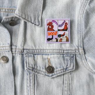 Cock-A-Doodle-Doo! 15 Cm Square Badge