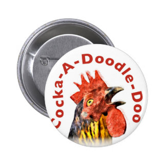 Cock-A-Doodle-Doo Rooster 6 Cm Round Badge