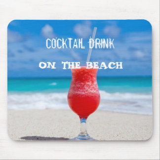 Cocktail Drink On The Beach Mouse Pad