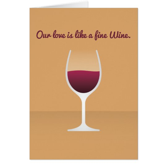 Cocktail Valentine: Our love is like a fine Wine Card