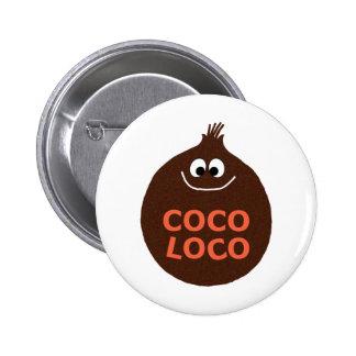 COCO LOCO 6 CM ROUND BADGE