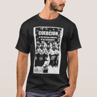 Coercion T-Shirt