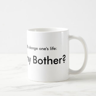 Coffe Mugs for Realists - Why Bother?