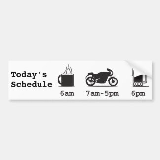 Coffee, 2wheels, & beer - Today's Schedule Car Bumper Sticker