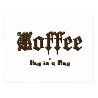 Coffee - a Hug in a Mug    Gothic Postcard