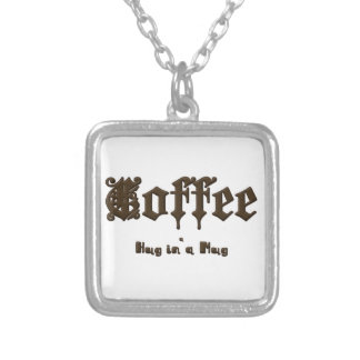 Coffee - a Hug in a Mug    Gothic Silver Plated Necklace