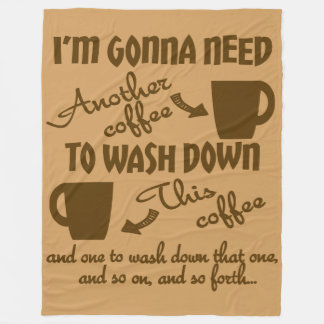 Coffee Adoration Caffeine Humor Fleece Blanket