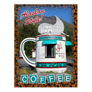 Coffee . . . Alaskan Style! Postcard