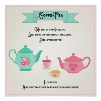 Coffee and Tea Rhyme Pink and Green Poster
