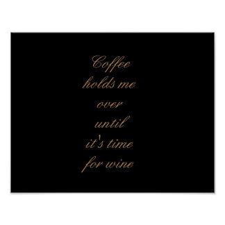 Coffee and Wine Funny Typography Poster