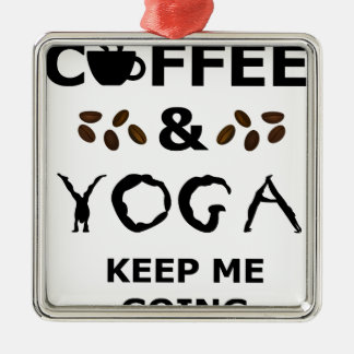 Coffee And Yoga Keep Going Silver-Colored Square Decoration