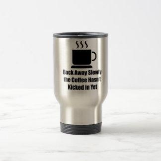 Coffee-Back Away Slowly Coffee Mugs