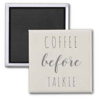 Coffee before Talkie farmhouse magnet