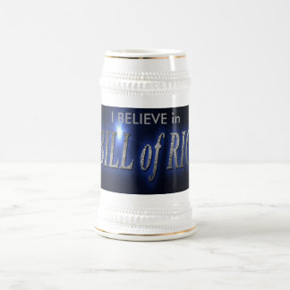 coffee bill of rights , I BELIEVE in Beer Steins