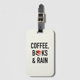 Coffee, Books & Rain Luggage Tag