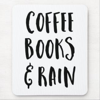 Coffee, Books & Rain Quote Mouse Pad