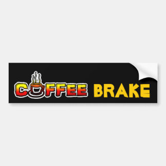 Coffee Brake ( Break ) Bumper Sticker