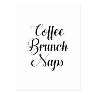 Coffee Brunch Naps Postcard