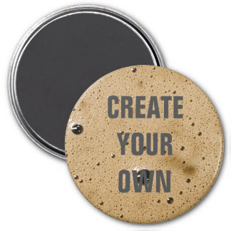 Coffee Bubbles Create Your Own Magnet