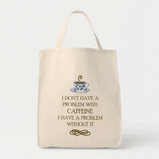 Coffee Caffeine problem Tote bag