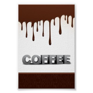 COFFEE CHOCOLATE DRIPS YUMMY DELICIOUS WORDS GRAPH POSTERS
