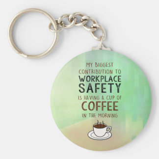 Coffee - Contribution to Workplace Safety Key Ring