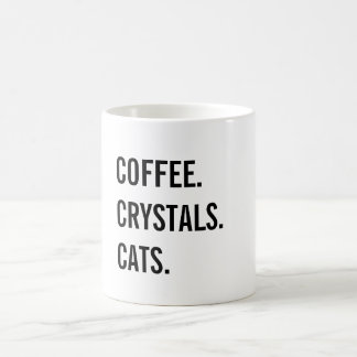 Coffee, Crystals, Cats Coffee Mug