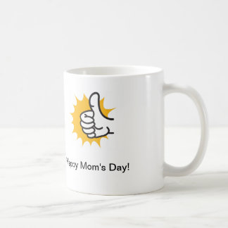 Coffee cup with thumb up that says Happy Moms Day! Basic White Mug