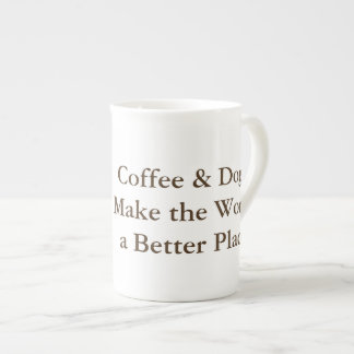 Coffee & Dogs Make the World a Better Place mug