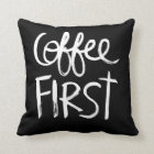 Coffee First | White Brush Script style Cushion