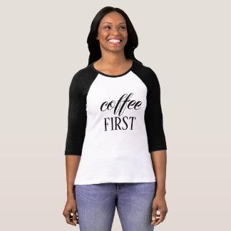 Coffee First Women's 3/4 Sleeve Raglan T-Shirt