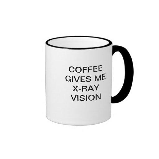 COFFEE GIVES ME X-RAY VISION COFFEE MUG