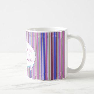 Coffee Has Two Virtues Coffee Mugs