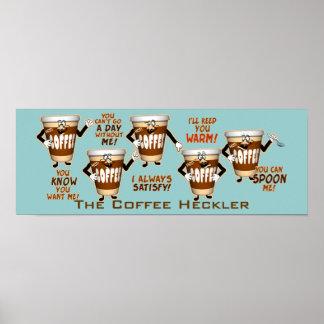 Coffee Heckler Humor Poster