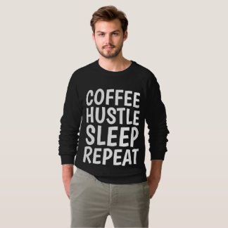 COFFEE HUSTLE SLEEP REPEAT Funny T-shirts